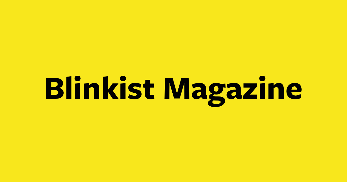 Blinkist Magazine - Personal Growth for the Modern Learner