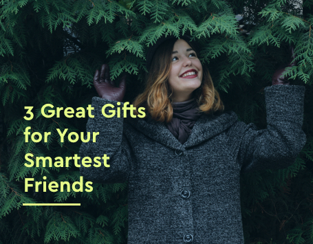 Smartest friends gifts